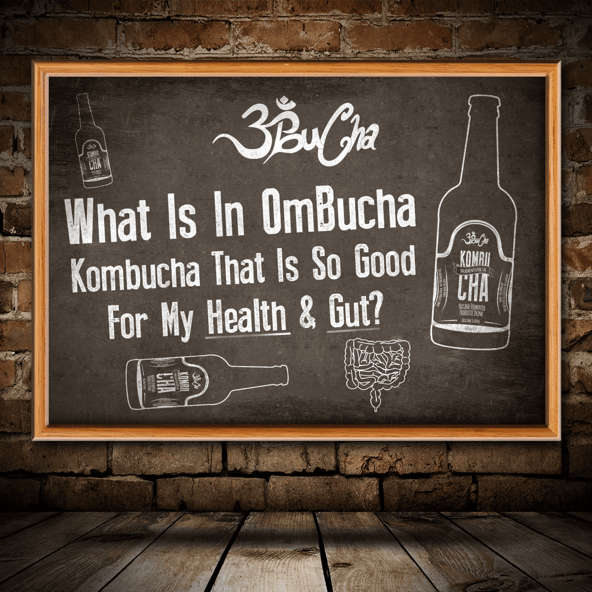 What is in Ombucha Kombucha that is so good for my health & gut?