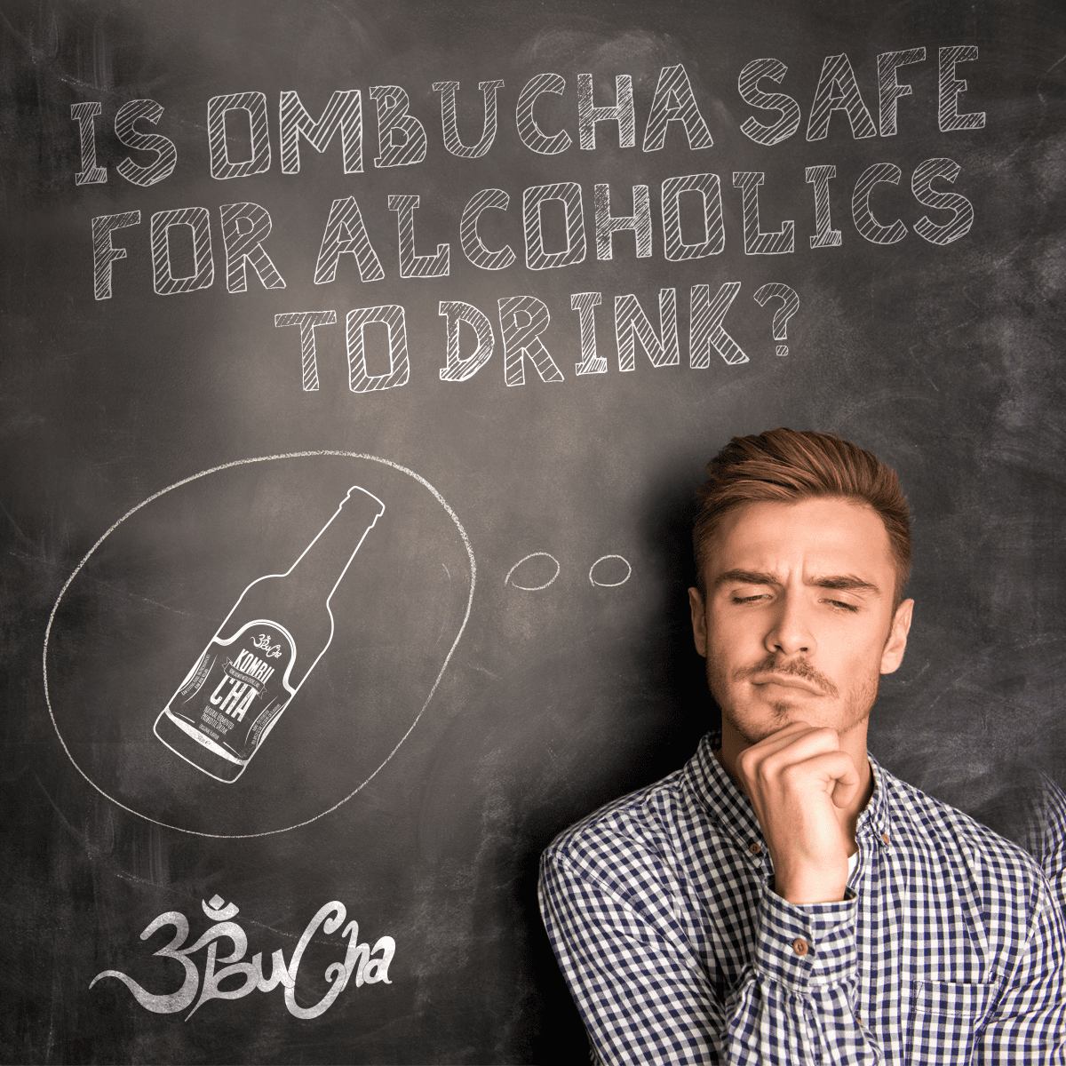 Is ombucha kombucha safe for alcoholics to drink